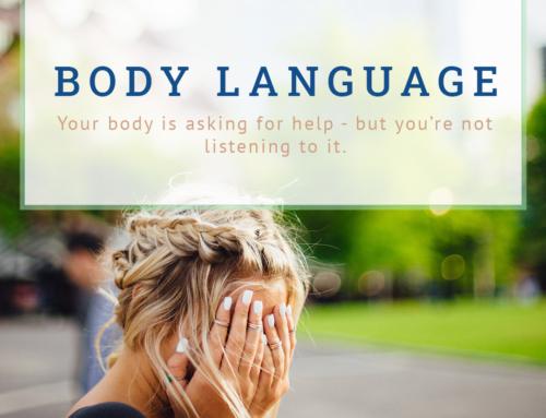 EDUCATIONAL SERIES #2: Body Language